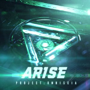 Arise Album Project: Omniscia